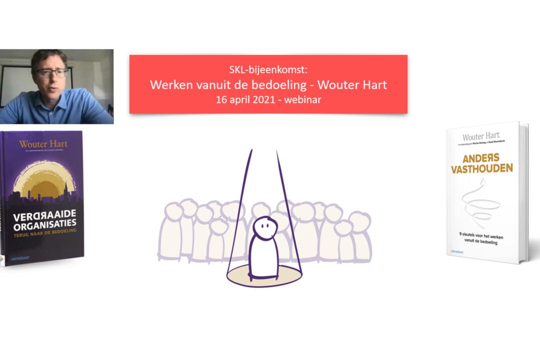 SKL bijeenkomst 16 april: Werken vanuit de bedoeling – Wouter Hart
